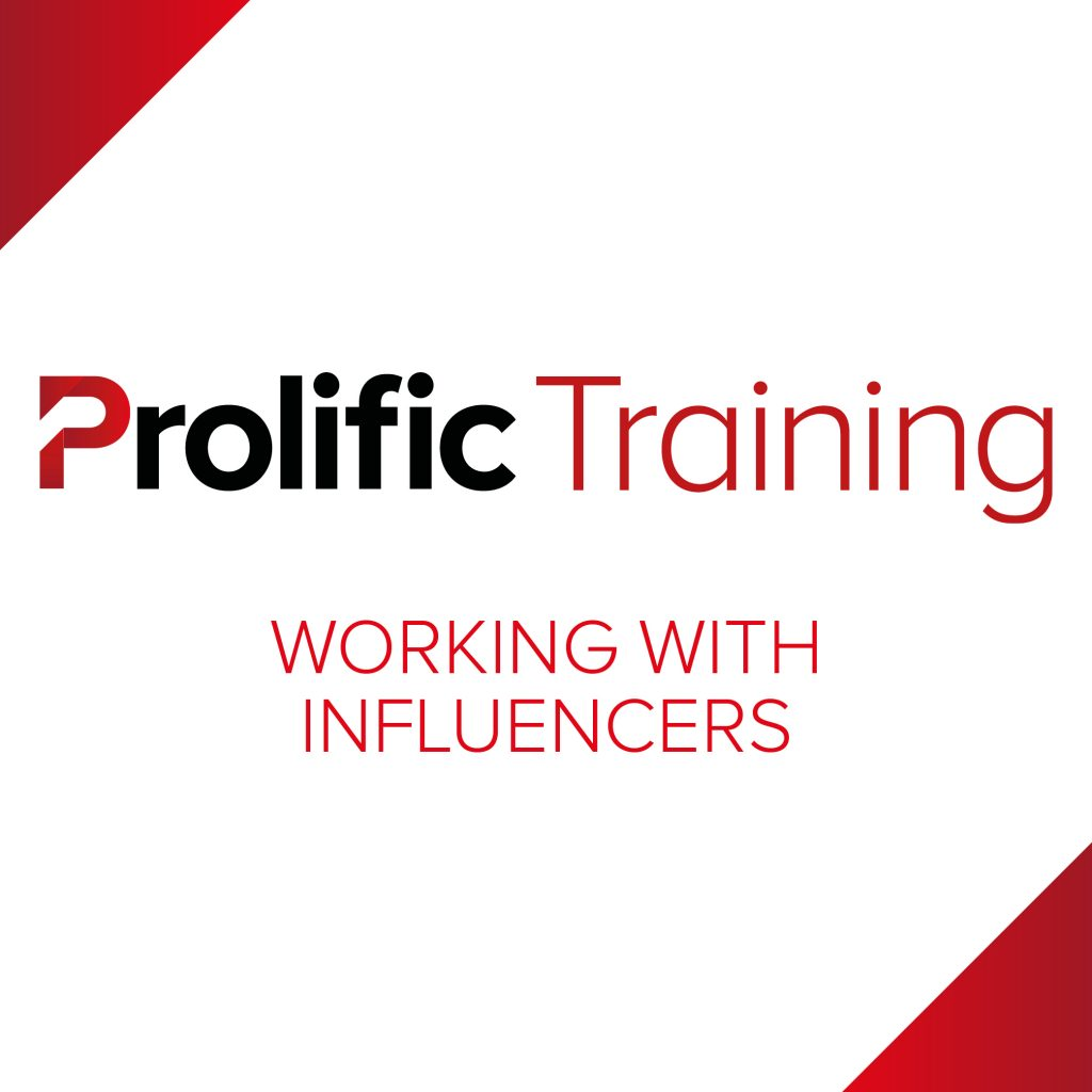 Prolific Training Events - Working with Influencers
